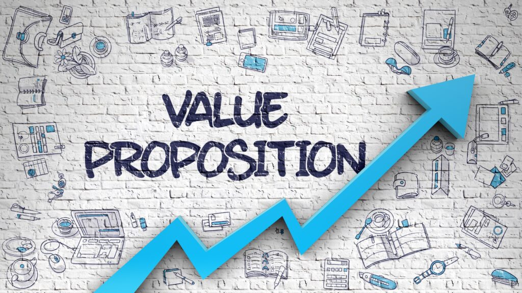 """Look at any well-written Business Plan and you'll see a section called """"Value Proposition"""". How can an entrepreneur create a compelling value proposition?"""
